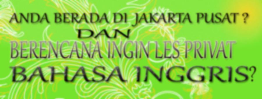 Les Privat Bahasa Inggris Di Jakarta Pusat